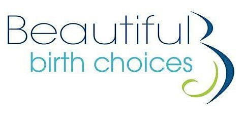 Beautiful Birth Choices Comfort Measures Class - March 19, 2020
