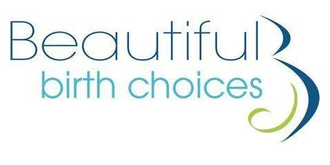Beautiful Birth Choices Comfort Measures Class - May 21, 2020