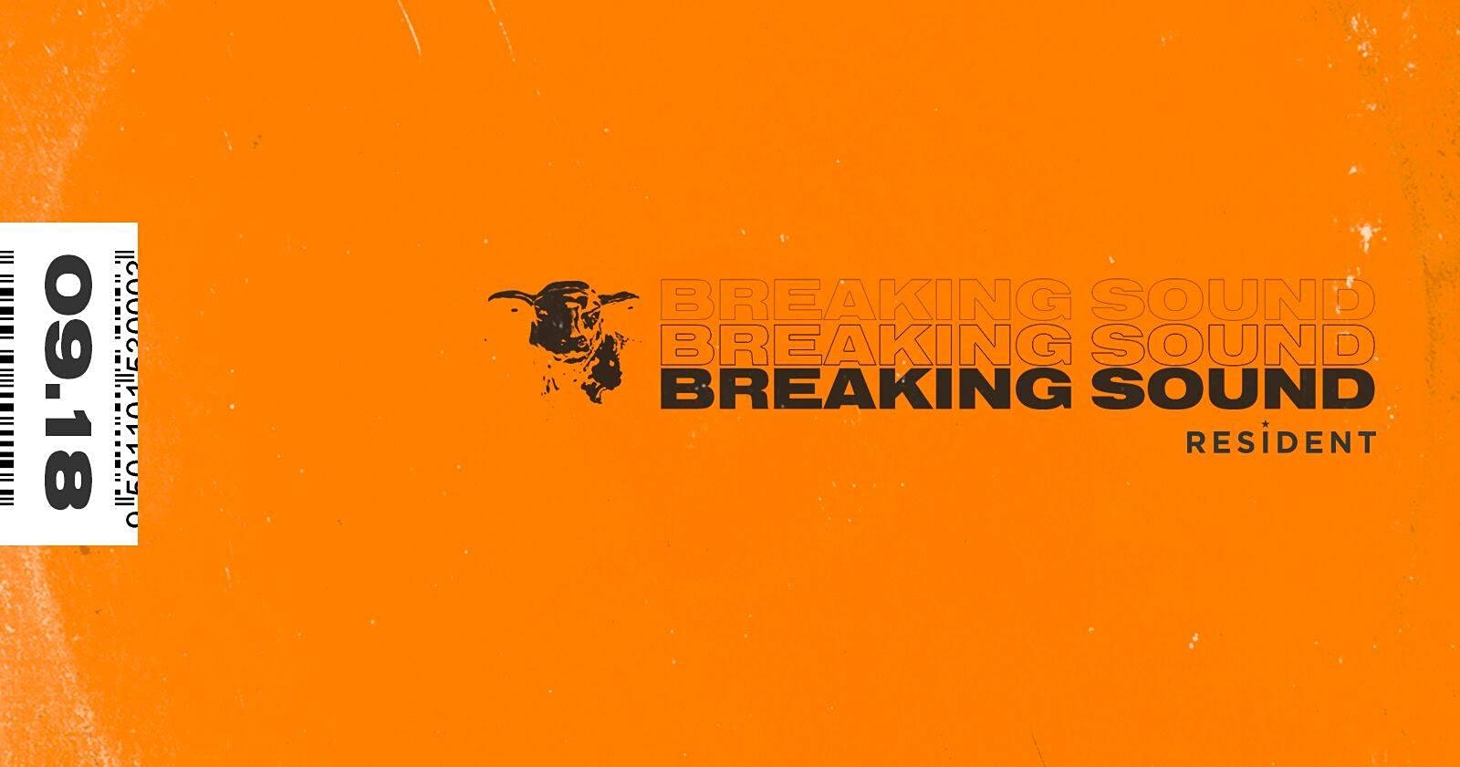 Breaking Sound presents Austin Weber, Enjune, Knopf, Ky Almighty, Will Buck