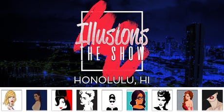 Illusions The Drag Queen Show Honolulu - Drag Queen Dinner Show - Honolulu, HI tickets