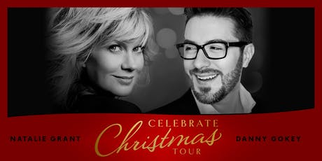 Natalie Grant & Danny Gokey - Celebrate Christmas Tour tickets