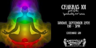 Chakras 101- part of the spirituality 101 series
