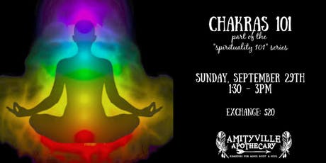 Chakras 101- part of the spirituality 101 series tickets