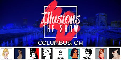 Illusions The Drag Queen Show Columbus - Drag Queen Dinner Show - Columbus, OH tickets