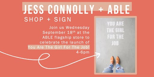 You Are The Girl For The Job // Shop + Sign at Able
