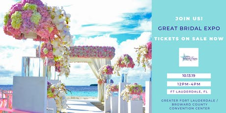 Great Bridal Expo - Ft Lauderdale, FL tickets