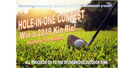 Stonebridge Community Association/Kia of Saskatoon Hole-In-One Contest tickets