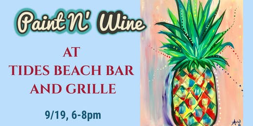 Paint N' Wine at Tides Beach Bar and Grille