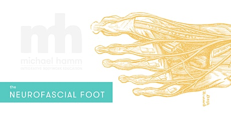 The Neurofascial Foot tickets