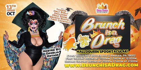 Brunch is a Drag - Halloqueen Spooktacular!! tickets