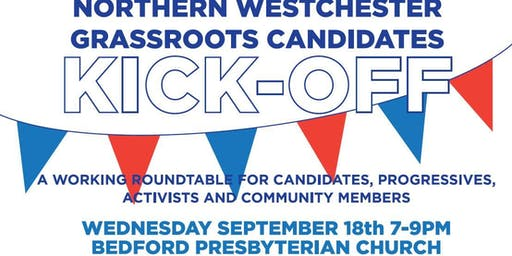 Northern Westchester Candidate Kick-Off and Roundtable