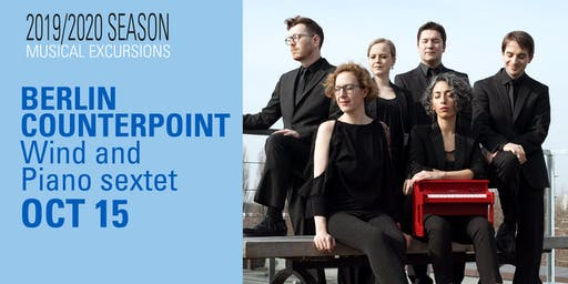 Musical Excursions: BERLIN COUNTERPOINT - WIND AND PIANO SEXTET