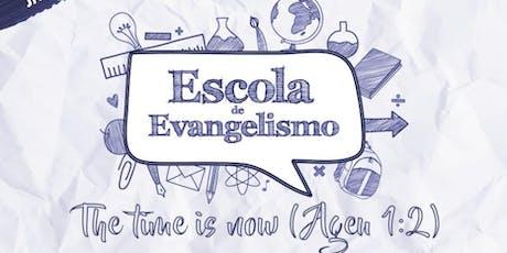 Escola de Evangelismo ingressos