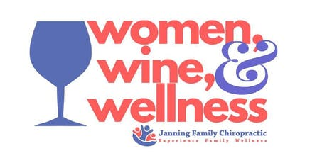 Women, Wine, & Wellness tickets
