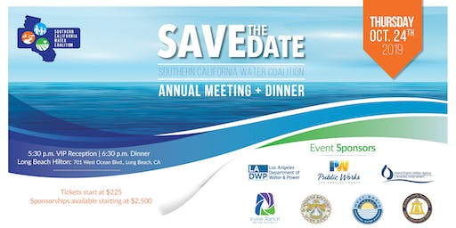 Southern California Water Coalition Annual Dinner