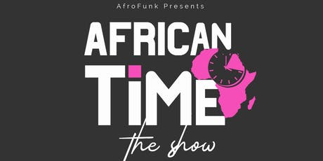 Volunteers for African Time- tickets