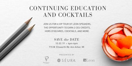 Continuing Education and Cocktails tickets