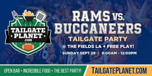 The Fields LA Tailgate – Rams vs. Buccaneers