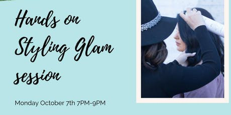 Hands on STYLING GLAM Workshop  tickets