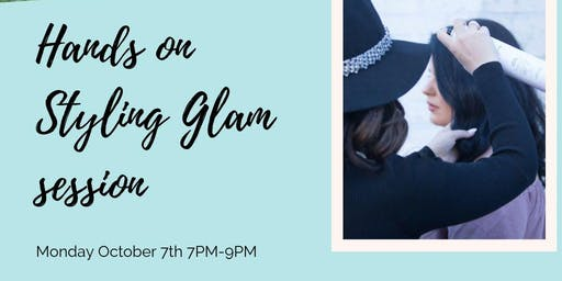 Hands on STYLING GLAM Workshop