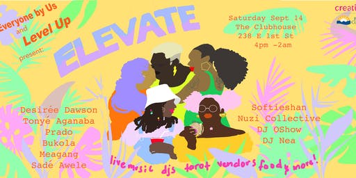 For Everyone by Us & Level Up present: ELEVATE!