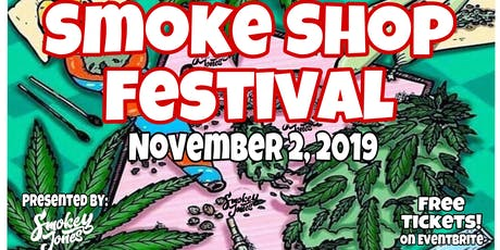 Smoke Shop Festival  tickets