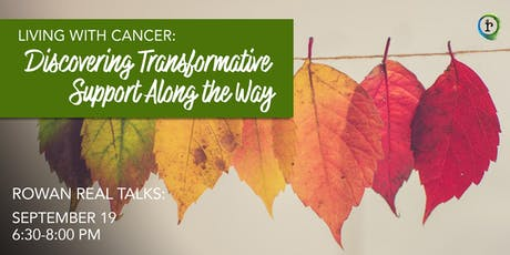 Living with Cancer: Discovering Transformative Support Along the Way tickets