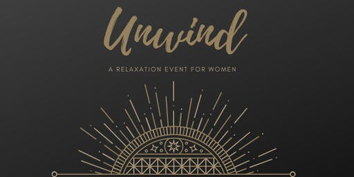 Unwind | A Relaxation Event For Women