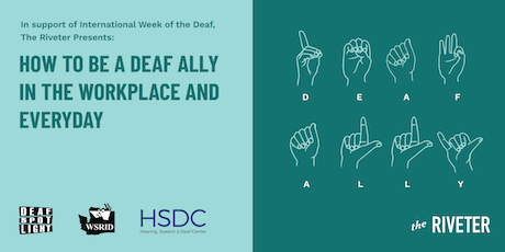 How to be a Deaf Ally in the Workplace and Everyday | Capitol Hill tickets