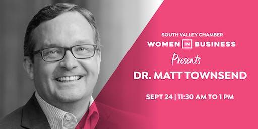 Women in Business: Dr. Matt Townsend