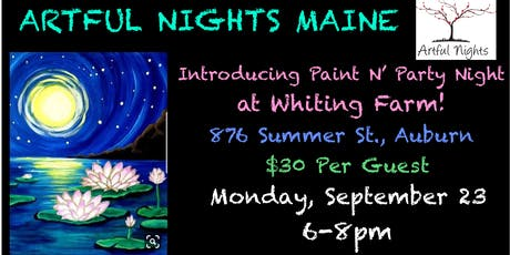 Paint N' Party at Whiting Farm tickets