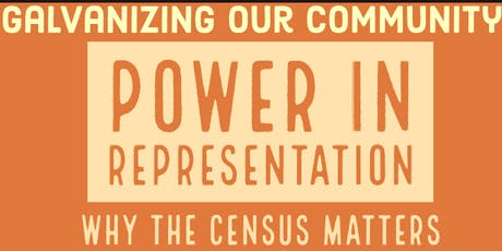 POWER IN REPRESENTATION: Why the census matters tickets