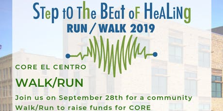 Step to the Beat of Healing 5K for CORE El Centro tickets