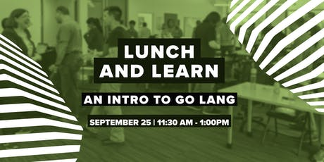 Lunch and Learn: An Intro to Go Lang tickets