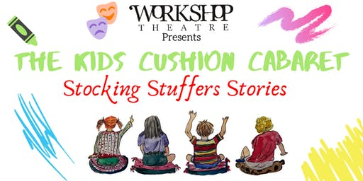 WTS Presents: Kids Cushion Cabaret - STOCKING STUFFER STORIES (Rosemont)