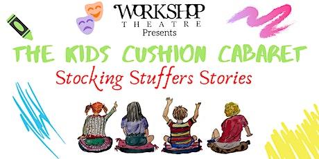 WTS Presents: Kids Cushion Cabaret - STOCKING STUFFER STORIES (Marda Loop) tickets