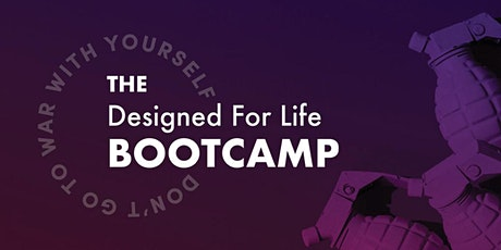 Designed For Life Bootcamp tickets