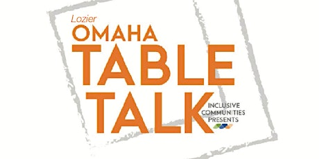 Omaha Table Talk   Transportation Inequities: Marginalization and Access tickets
