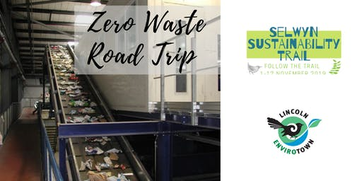 Zero Waste Road Trip - Selwyn Sustainability Trail