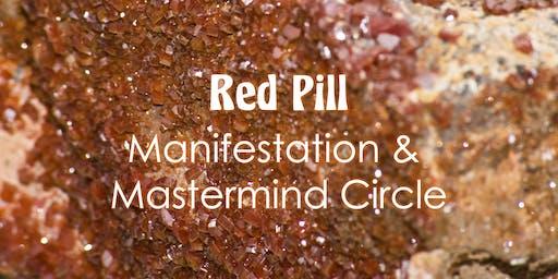 Red Pill: Manifestation & Mastermind Circle