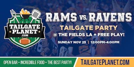 The Fields LA Tailgate – Rams vs. Ravens tickets