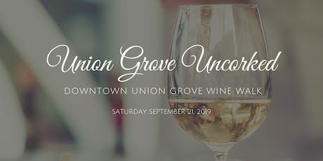 UNION GROVE - UNCORKED | 2019 Wine Walk tickets
