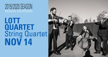 Musical Excursions: LOTT QUARTET - String Quartet