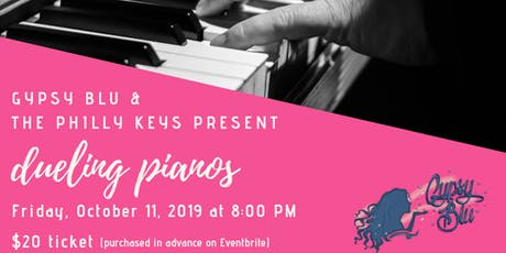 They Are Back - October Dueling Pianos at Gypsy Blu !! tickets