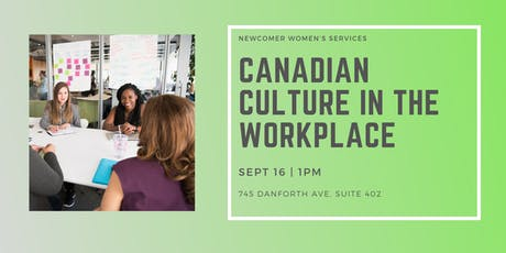 Canadian Culture in the Workplace - NEW Employment Services, Toronto tickets