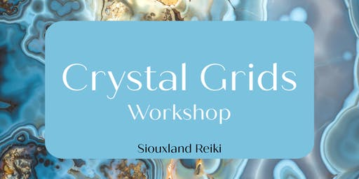 Crystal Grids Workshop