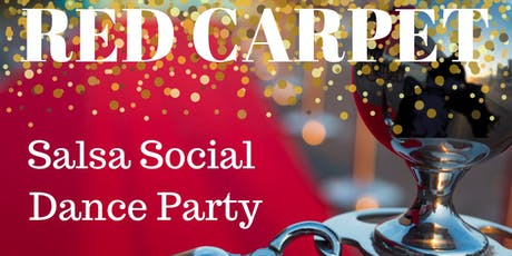 Red Carpet: Salsa Social Dance Party tickets