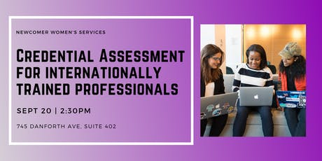Credential Assessment for Internationally Trained Professionals - NEW Employment Services, Toronto tickets