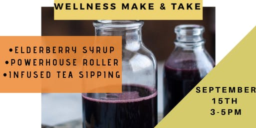 Wellness Make & Take