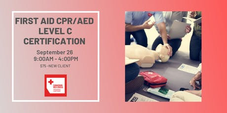 Pre-Registration: Standard First Aid CPR / AED Level C Certification (Toronto, September 26) tickets